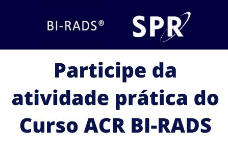 Atividade Prática do Curso ACR BI-RADS® será realizada durante o Feres Secaf 2021; veja como participar