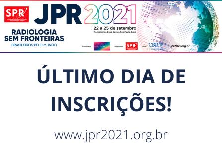 ÚLTIMO dia para garantir sua inscrição na JPR 2021