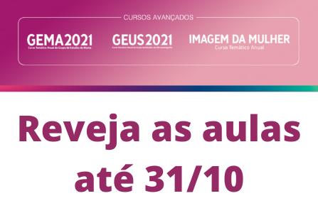 Prazo para rever aulas do GEUS, GEMA e Imagem da Mulher foi estendido até 31/10