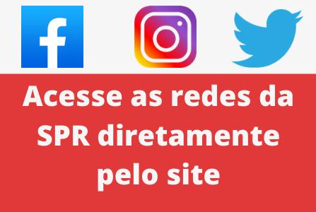 Acompanhe as redes sociais da SPR diretamente pelo nosso site